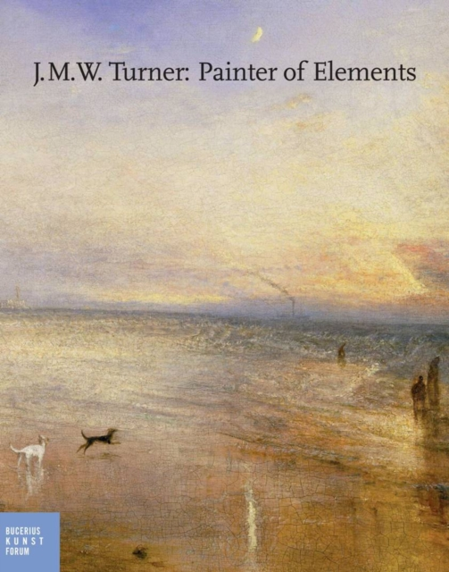 Turner and the Elements