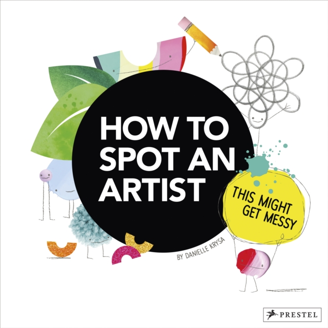 How to Spot an Artist: This Might Get Messy
