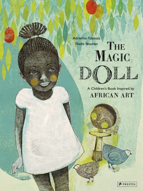 Magic Doll: A Children's Book Inspired by African Art