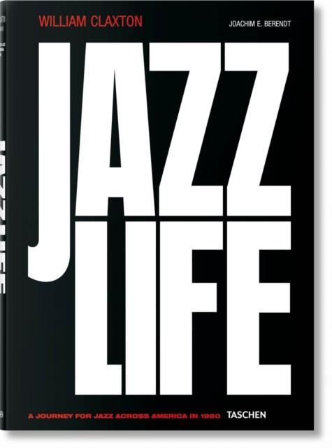 William Claxton. Jazzlife