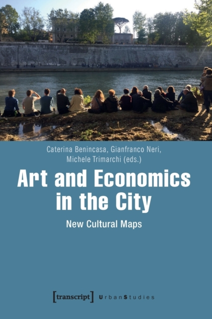 Art and Economics in the City - New Cultural Maps