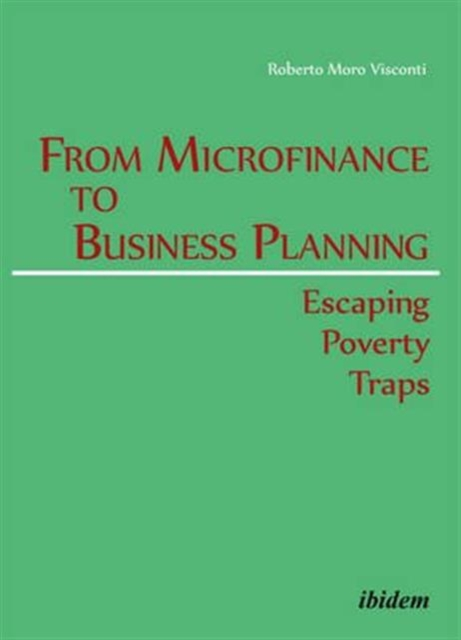 From Microfinance to Business Planning - Escaping Poverty Traps