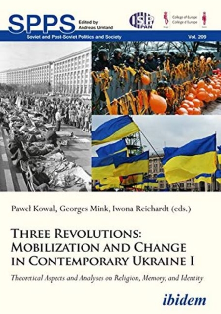 Three Revolutions: Mobilization and Change in Co - Theoretical Aspects and Analyses on Religion, Memory, and Identity