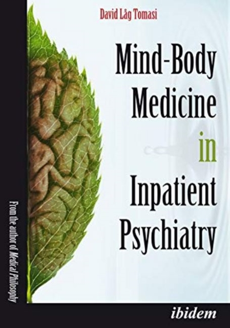 Mind-Body Medicine in Inpatient Psychiatry
