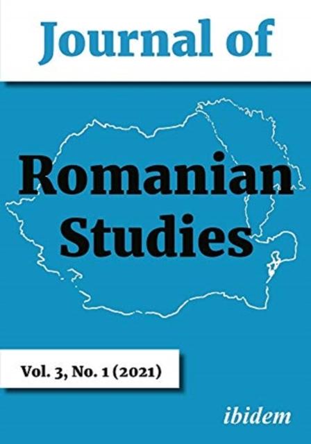 Journal of Romanian Studies - Volume 3, No. 1 (2021)