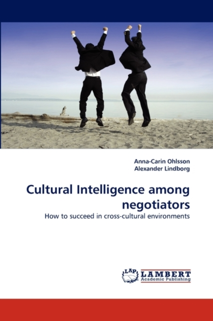 Cultural Intelligence Among Negotiators