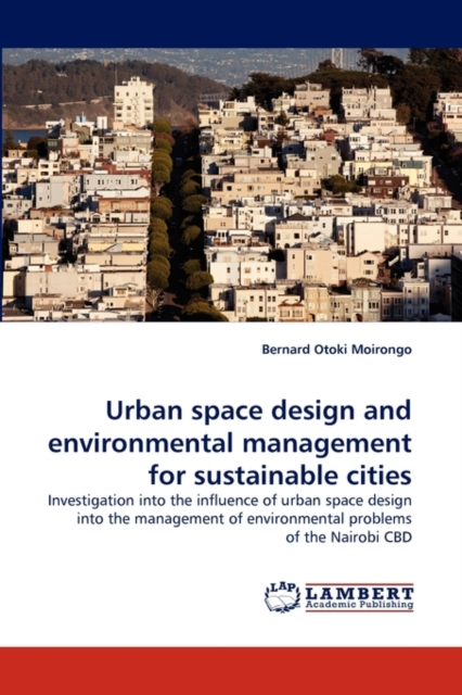 Urban Space Design and Environmental Management for Sustainable Cities