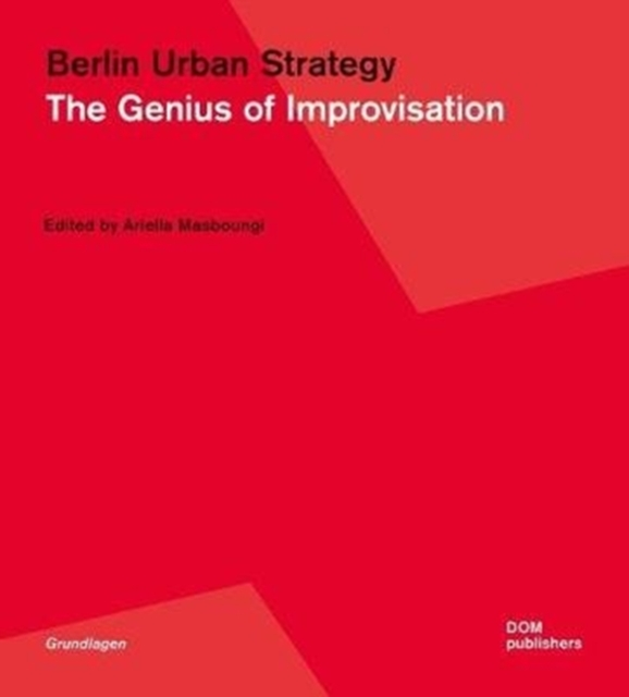Berlin: The Genius of Improvisation