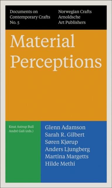 Material Perceptions