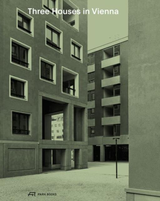 Three Houses in Vienna - Residential Buildings by Werner Neuwirth, Krucker von Ballmoos, Sergison