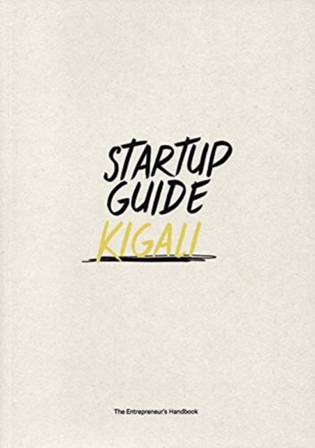 Startup Guide Kigali