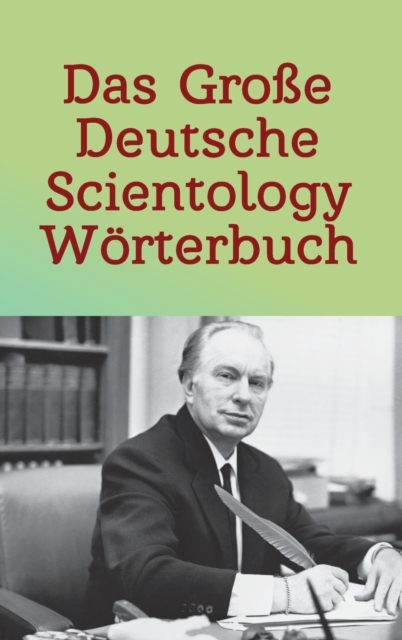 Grosse Deutsche Scientology Woerterbuch
