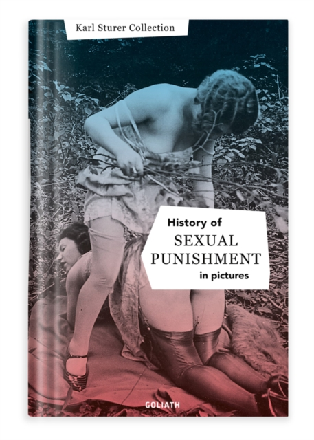 History Of S:e:x:u:a:l Punishment In Pictures
