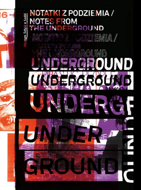 Notes from the Underground (Notatki Z Podziemia)