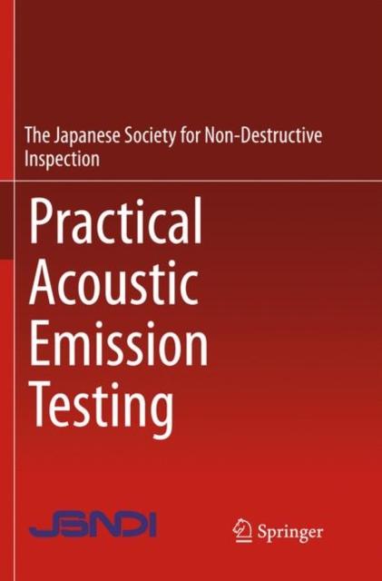 Practical Acoustic Emission Testing