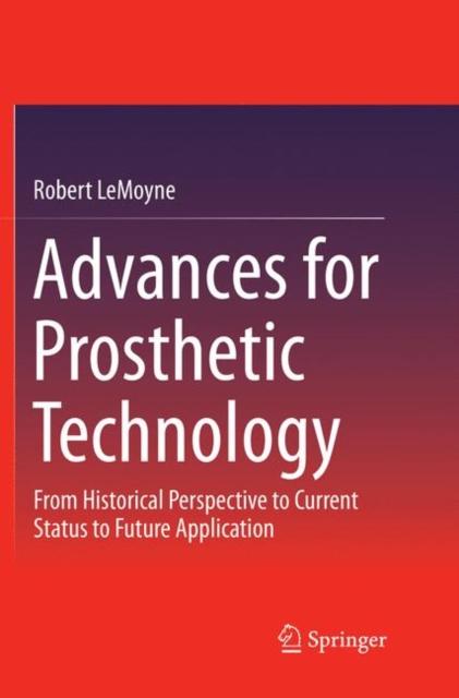 Advances for Prosthetic Technology