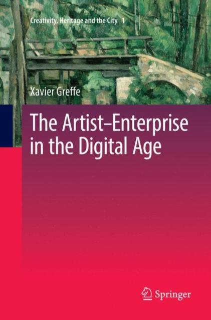 Artist-Enterprise in the Digital Age