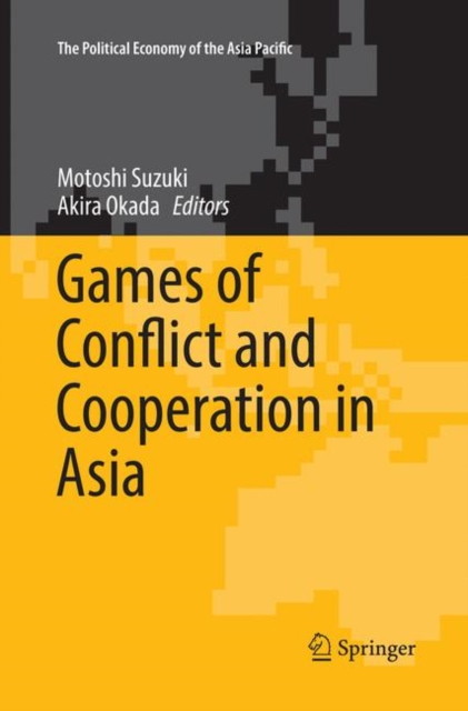 Games of Conflict and Cooperation in Asia