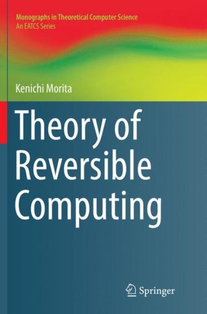 Theory of Reversible Computing
