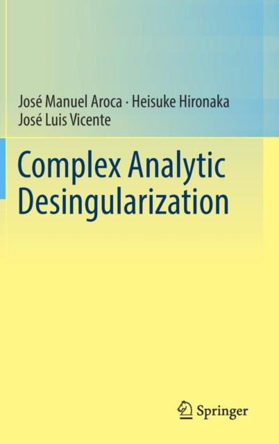 Complex Analytic Desingularization