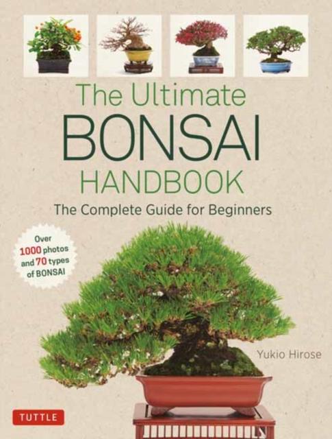 Ultimate Bonsai Handbook