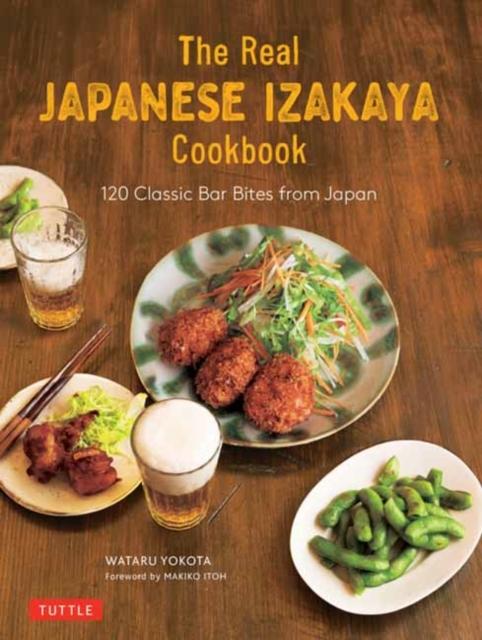 Real Japanese Izakaya Cookbook