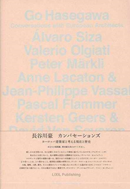 Go Hasegawa - Conversations with European Architects