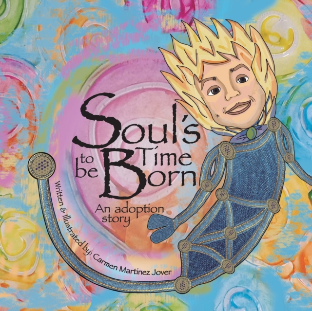 Soul's Time to be Born, an adoption story