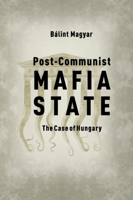 Post-Communist Mafia State
