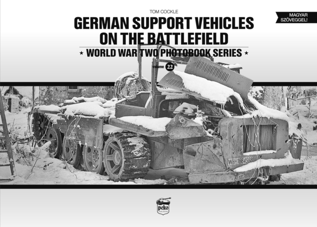 German Support Vehicles on the Battlefield (Vol.22) Canfora