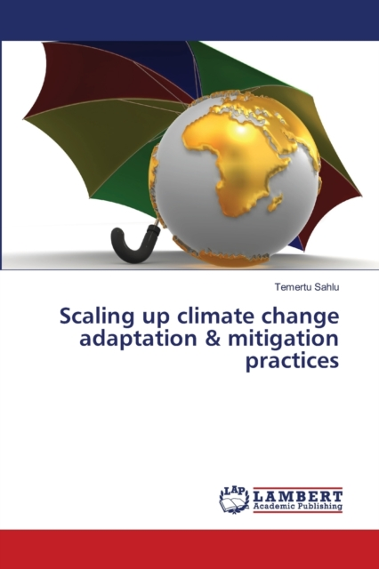 Scaling up climate change adaptation & mitigation practices