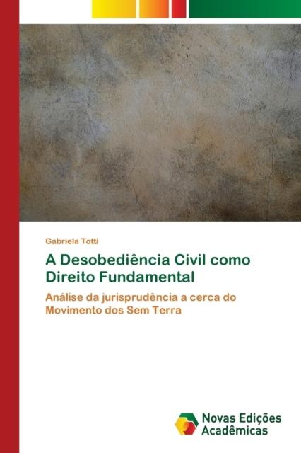 Desobediencia Civil como Direito Fundamental