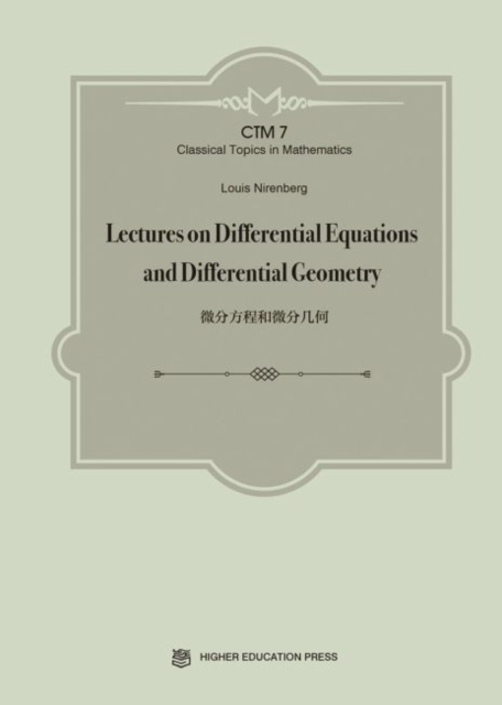 Lectures on Differential Equations and Differential Geometry