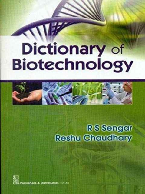 Dictionary of Biotechnology