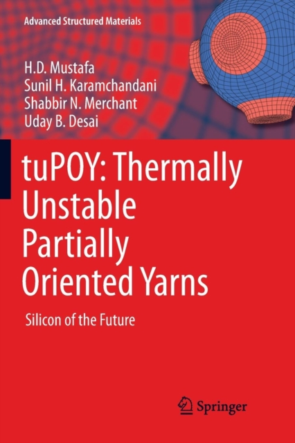 tuPOY: Thermally Unstable Partially Oriented Yarns