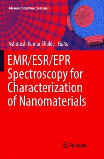 EMR/ESR/EPR Spectroscopy for Characterization of Nanomaterials