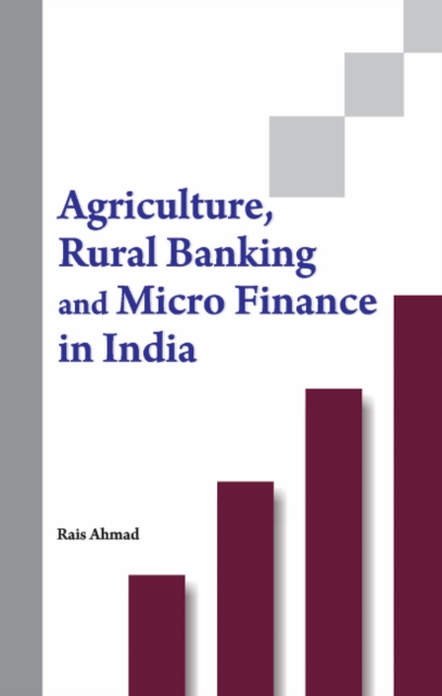 Agriculture, Rural Banking & Micro Finance in India