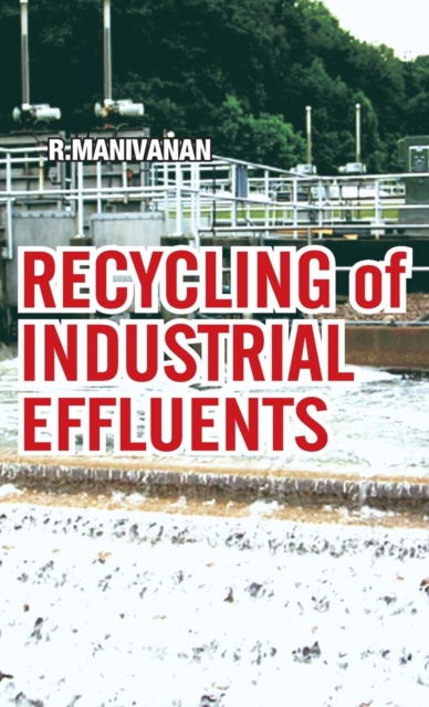 Recycling of Industrial Effluents