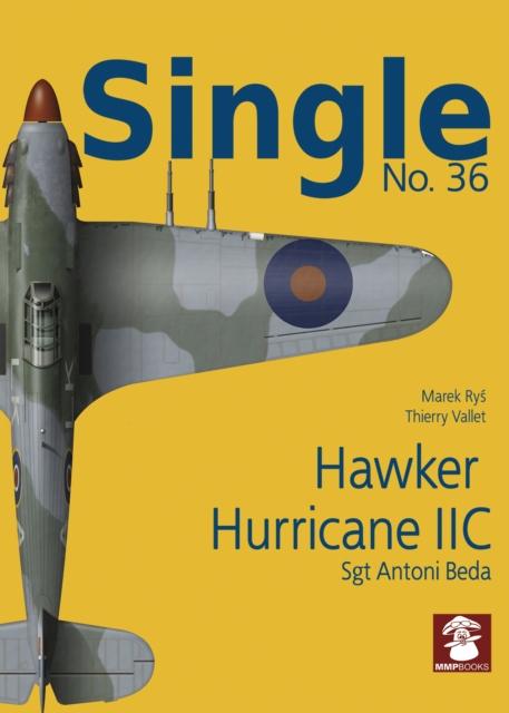 Single 36: Hawker Hurricane IIc