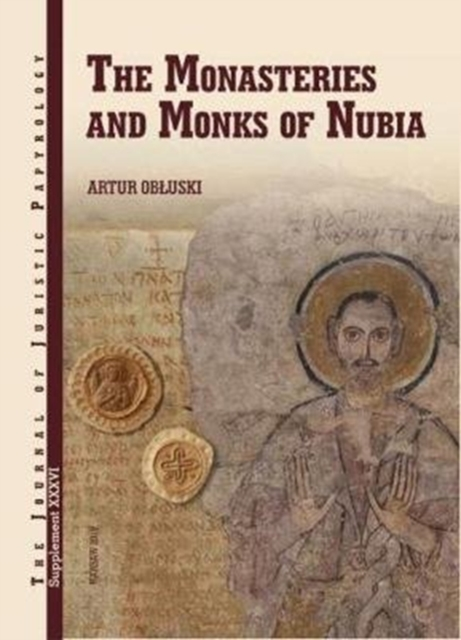 Monasteries and Monks of Nubia