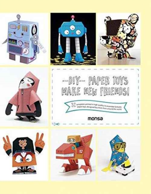 DIY Paper Toys: Make New Friends!