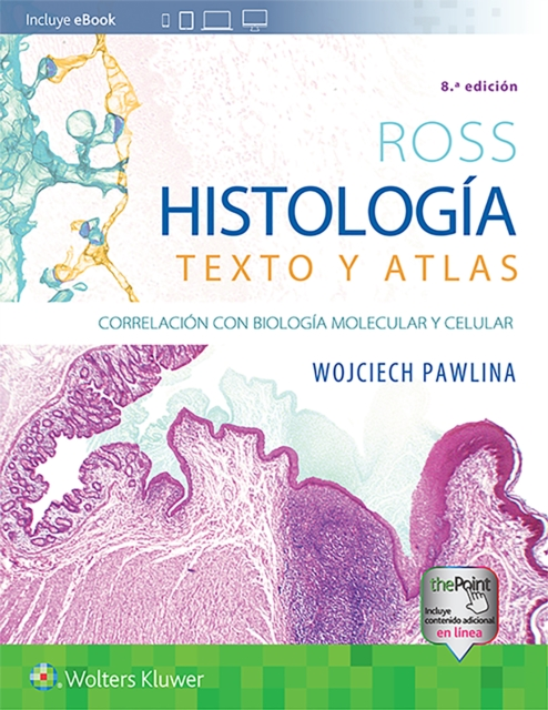 Ross. Histologia: Texto y atlas