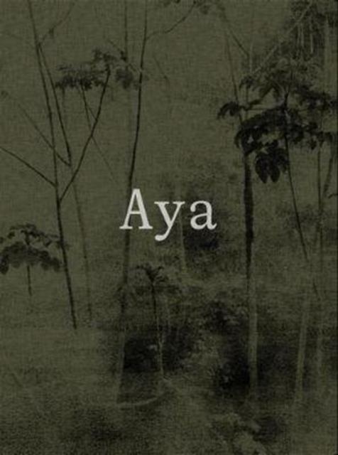 Aya: Yann Gross and Arguine Escandon