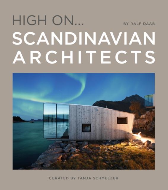 High On... Scandinavian Architects
