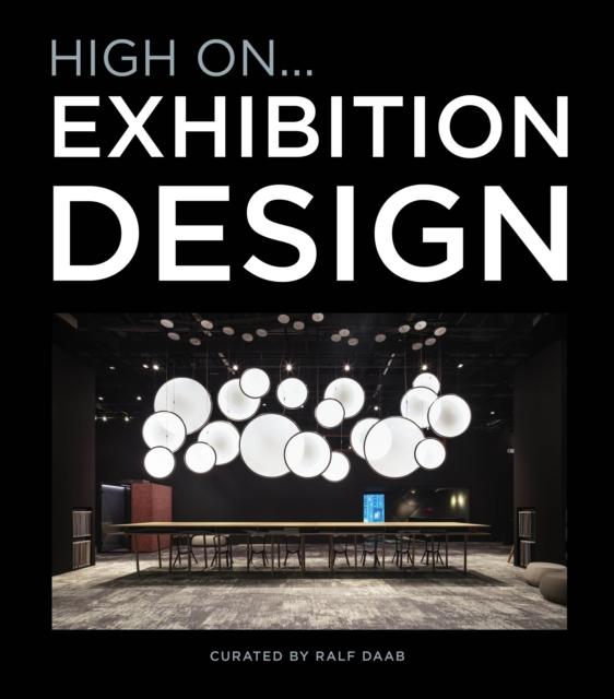 High On... Exhibition Design