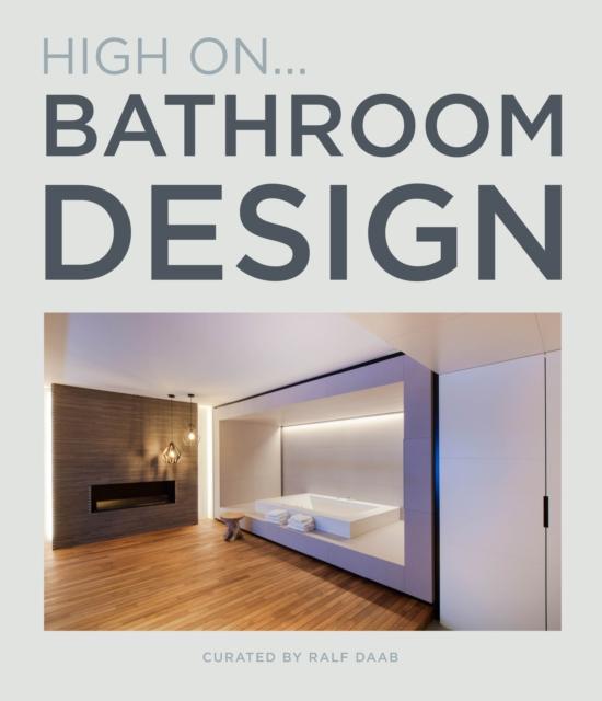 High On... Bathroom Design