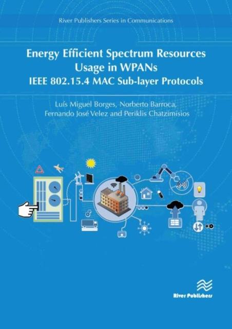 Energy Efficient Spectrum Resources Usage in WPANs