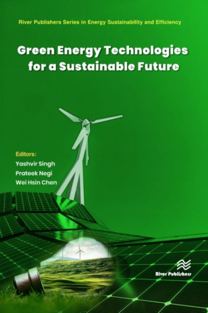 Green Energy Technologies for a Sustainable Future
