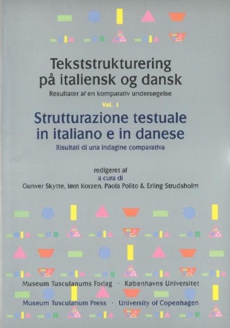 Tekststrukturering Pa Italiensk Og Dansk / Strutturazione Testuale in Italiano E in Danese