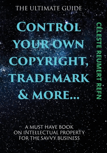 Control Your Own Copyright, Trade Mark & More....